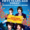 ビートルズ「Sgt.ペパーズ・ロンリー・ハーツ・クラブ・バンド」50周年記念盤6枚組CDリリースと『It Was Fifty Years Ago Today! The Beatles: Sgt. Pepper & Beyond』公開!