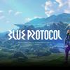 BLUE PROTOCOLの生放送見て気になる・楽しみなところをかいていく