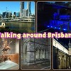 In Australia Part131 Walking around Brisbane