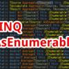 【C#,LINQ】AsEnumerable~IEnumerableを継承した独自のクラスの関数がLINQなどの関数を隠蔽しまったとき~