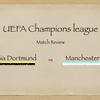 【駆け引きの行方】UCL 2nd leg ドルトムント vs マンチェスター・シティ
