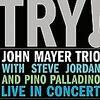 ジョン・メイヤー・トリオを聴く