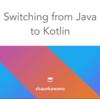 これからJavaで書かれたAndroidアプリケーションのソースコードをKotlinに書き換える際に気をつける、やるべきこと2点