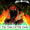 Helloween 「The Time Of The Oath」