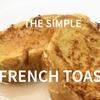 最新動画「フレンチトースト」アップしました