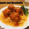 アメリカの定番家庭料理、スパゲティ・アンド・ミートボールのレシピ