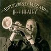 #0405) ADVENTURES IN JAZZLAND / Jeff Healey 【2004年リリース】