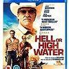 【オススメ映画】最後の追跡(原題:Hell or High Water)