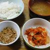 今日の食べ物 昼食にキムチと納豆