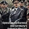 【参考文献】David Stahel「Operation Barbarossa and Germany's Defeat in the East」