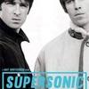 oasis映画 supersonicについて