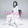 ダイアローグ -Miki Imai Sings Yuming Classics- / 今井美樹 (2013 Apple Music)