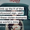 Lana Del Rey ft. The Weeknd - Lust for Life の好きな歌詞ライン
