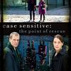 ケース・センシティブ 静かなる殺人 歪んだ愛 Case Sensitive : The Point of Rescue