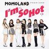 I'm So Hot-モモランド新曲フルver 歌詞カナルビで韓国語verを歌う♪ MOMOLAND/和訳意味/ダンス/読み方/日本語カタカナ/公式MV