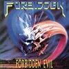 ベイエリア・スラッシュの名盤! FORBIDDEN(フォビドゥン)1st アルバム『Forbidden Evil』レビュー