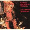 Sun Ra & his Arkestra with Symphony Orchestra - Pleiades (Leo, 1993)