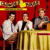 懐かしの爽やかバンド!クラウデッド・ハウス『サムシング・ソー・ストロング』(Crowded House)
