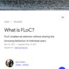 今から学ぶ「Googleが推進するFLoC」とは何か