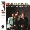 優秀録音盤!/「Three Dimensional」レイ・ブラウン・トリオ