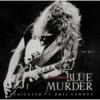 ブルーマダー/ SCREAMING BLUE MUDDER~フィルに捧ぐ