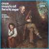 『われらの音楽伝統』 Our Musical Heritage by Sean O Riada