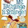 My Weird School #8: Ms. LaGrange Is Strange! どういうことなのこれは
