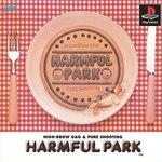 ハームフルパーク    PS版     40000円出してでも 遊ぶ魅力がある