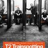 T2 トレインスポッティング【映画感想/評価】理想的で最良な続編!心はあの頃のままで駆け抜ける!