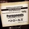 Permanents×ペトロールズ@NAGOYA CLUB QUATTRO