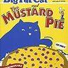 """【英語-多読】絵本~""""Big Fat Cat and The MUSTARD PIE""""~洋書で楽しく学ぼ♪"""