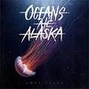 Ocean Ate Alaska - Lost Isles