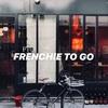 【FRENCHIE TO GO】一流レストランの味を手軽にカジュアルなスタイルで!