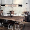 【Braun Notes Coffee】オペラ界隈のショッピング中に行けるおすすめカフェ