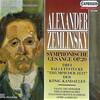 ツェムリンスキー/交響的歌曲・歌劇「カンダウレス王」からほか