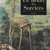 CLAUDE SEIGNOLLE「Le Rond des Sorciers」(クロード・セニョール「呪術師たちの輪舞」)ほか