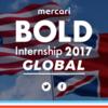 メルカリのBold Internship2017 に参加した