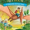Dinosaurs Before Dark by Mary Pope Osborne / Magic Tree House  #1