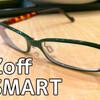 Zoffで眼鏡を新調したのでJINSと比較しての雑感