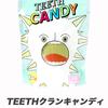【2020 TOUR】TEETHクランキャンディ