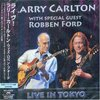 「Live In Tokyo」Larry Carlton - With Special Guest Robben Ford