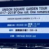 UNISON SQUARE GARDEN TOUR 2017-2018 「One roll, One romance」@幕張メッセ国際展示場1-3ホール