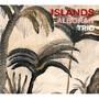 Alboran Trio  アルボラン・トリオ Islands