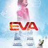 EVA<エヴァ> - 目を閉じたら何が見える? -