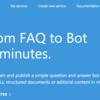 Azure Bot ServiceでQnA Maker APIを使う。