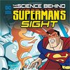 The science behind Superman`s sight by Agnieszka Biskup
