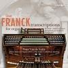 ベルギー最大級のシンフォニック・オルガンで弾く フランクの交響曲ニ短調、オルガン版