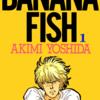 BANANA FISH -バナナフィッシュ-【感想・ネタバレ】