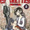『CANDY & CIGARETTES』2巻感想 大いなる絆のボス無双三郎に迫る2人