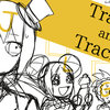 【オリジナル曲】Tracks and Tracker